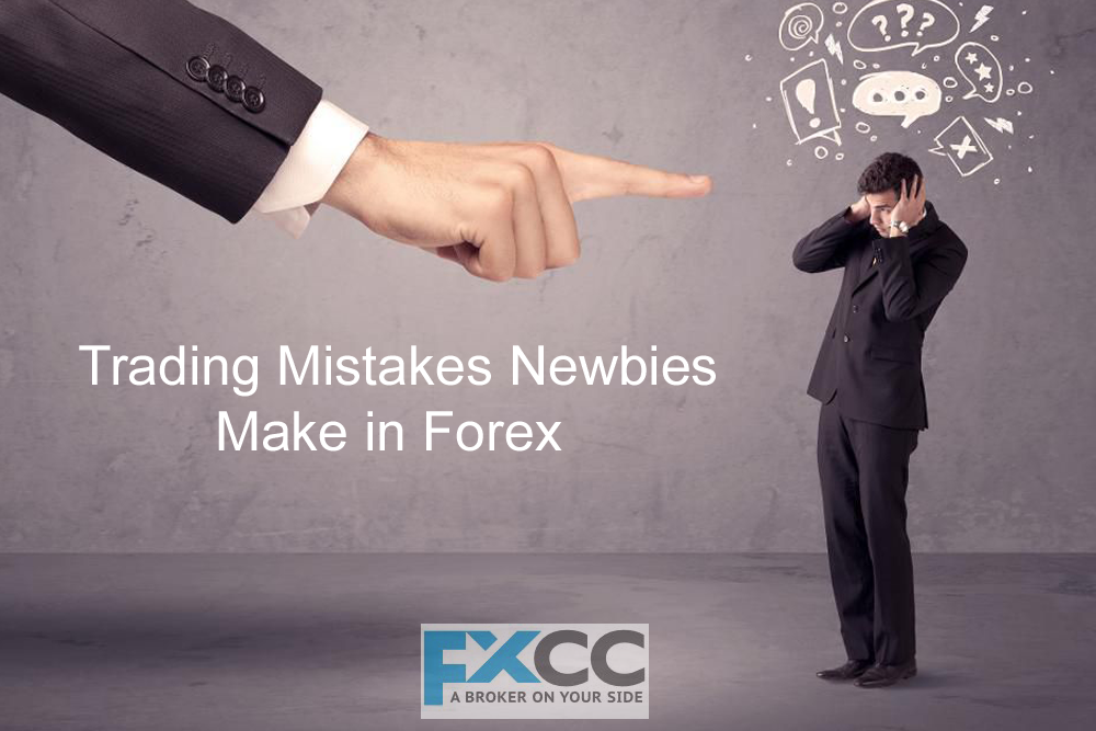 Trading Mistakes Newbies Make in Forex and How to Avoid them